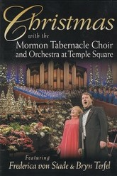 Christmas with the Mormon Tabernacle Choir and Orchestra at Temple Square featuring Frederica von Stade & Bryn Terfel Trailer