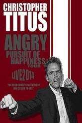 Christopher Titus: Angry Pursuit of Happiness Trailer