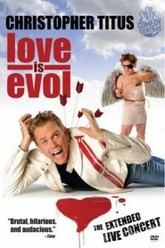 Christopher Titus: Love Is Evol Trailer