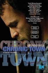 Chronic Town Trailer