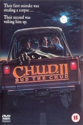 C.H.U.D. II: Bud the Chud Trailer