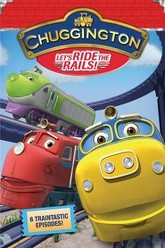 Chuggington: Let's Ride the Rails! Trailer