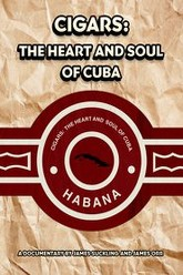 Cigars: The Heart & Soul of Cuba Trailer