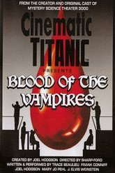 Cinematic Titanic: Blood of the Vampires Trailer
