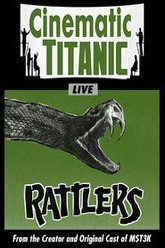 Cinematic Titanic: Rattlers Trailer