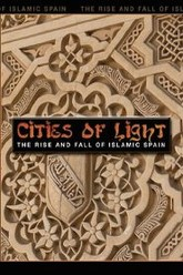 Cities of Light: The Rise and Fall of Islamic Spain Trailer