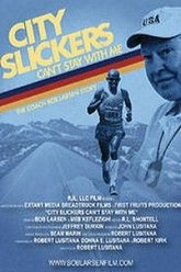 City Slickers Can't Stay with Me: The Coach Bob Larsen Story Trailer
