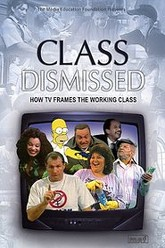 Class Dismissed: How TV Frames the Working Class Trailer