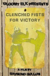 Clenched fists for victory Trailer