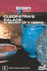 Cleopatra's Palace: In Search of a Legend Trailer