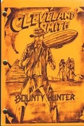 Cleveland Smith, Bounty Hunter Trailer