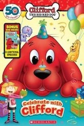 Clifford the Big Red Dog: Celebrate With Clifford Trailer