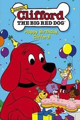Clifford the Big Red Dog: Happy Birthday, Clifford! Trailer