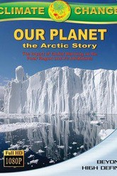 Climate Change: Our Planet - The Arctic Story Trailer