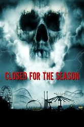 Closed for the Season Trailer