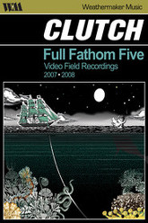 Clutch: Full Fathom Five Trailer