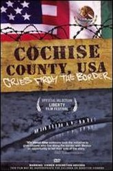 Cochise County USA: Cries from the Border Trailer
