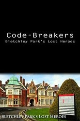 Code-Breakers: Bletchley Park's Lost Heroes Trailer