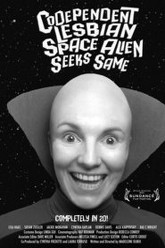 Codependent Lesbian Space Alien Seeks Same Trailer