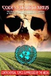 Codex Alimentarius: The UN Plan to Eradicate Organic Farming and Destroy the Natural Health Industry Trailer