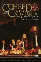 Coheed and Cambria - The Last Supper: Live at Hammerstein Ballroom Trailer