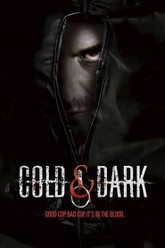Cold & Dark Trailer