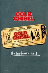 Cold Chisel: The Live Tapes - Volume 1 Trailer