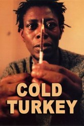 Cold Turkey Trailer