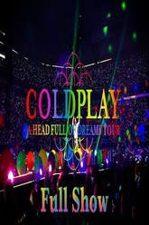 Coldplay A Head Full of Dreams Tour Trailer