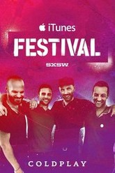 Coldplay - Live at iTunes Festival - SXSW Trailer