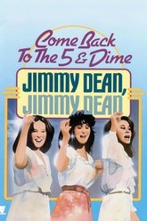 Come Back to the 5 & Dime, Jimmy Dean, Jimmy Dean Trailer