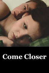 Come, Closer Trailer