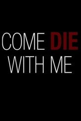 Come Die with Me Trailer
