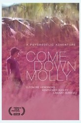 Come Down Molly Trailer