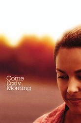 Come Early Morning Trailer