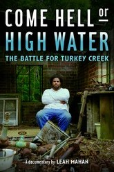 Come Hell or High Water: The Battle for Turkey Creek Trailer