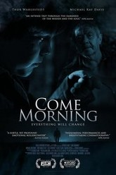 Come Morning Trailer