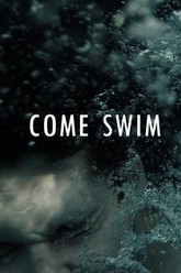 Come Swim Trailer