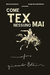 Come Tex nessuno mai Trailer