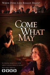 Come What May Trailer