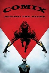 COMIX: Beyond the Comic Book Pages Trailer