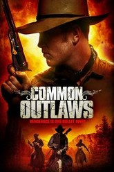 Common Outlaws Trailer