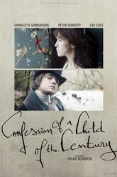 Confession of a Child of the Century Trailer