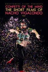 Confetti of the Mind: The Short Films of Nacho Vigolondo Trailer