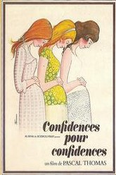 Confidences pour confidences Trailer