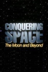 Conquering Space: The Moon and Beyond Trailer