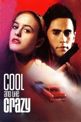 Cool and the Crazy Trailer