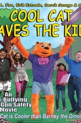 Cool Cat Saves the Kids Trailer