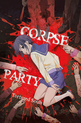 Corpse Party: Tortured Souls Trailer