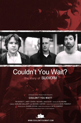 Couldn't You Wait? Trailer